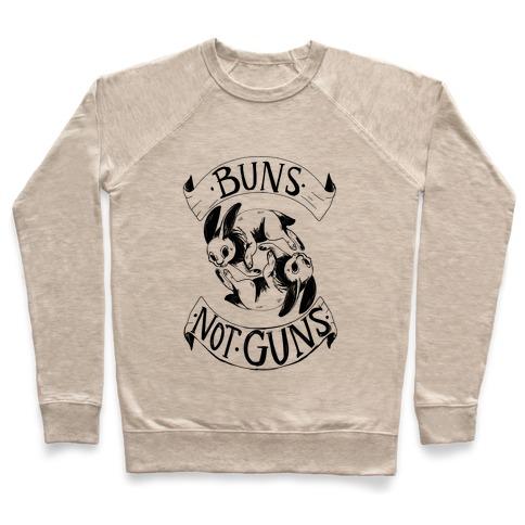 Buns Not Guns Pullover