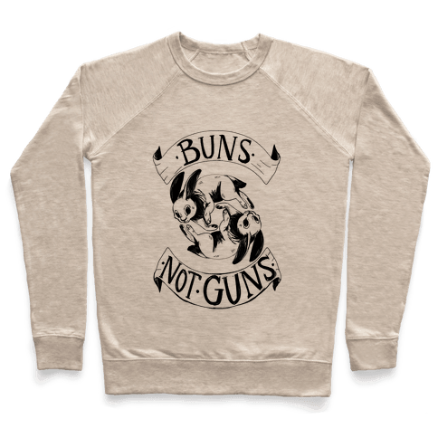 Buns Not Guns Pullover