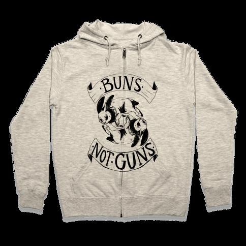 Buns Not Guns Zip Hoodie