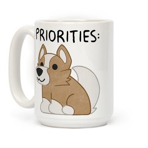 Corgi Priorities Coffee Mug