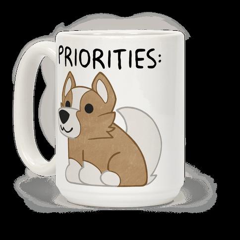 Corgi Priorities Coffee Mug
