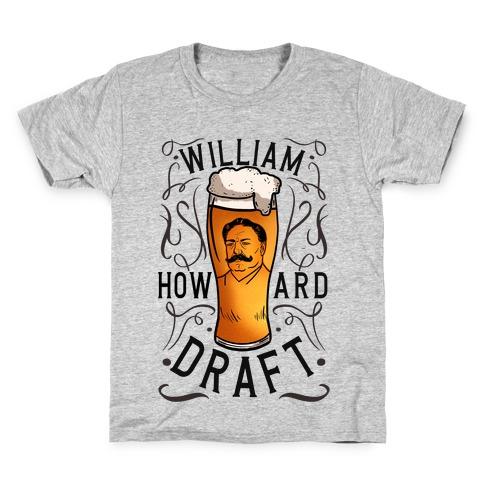 William Howard Draft Beer Kids T-Shirt