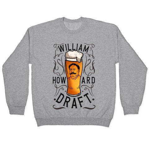 William Howard Draft Beer Pullover