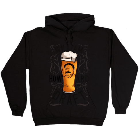 William Howard Draft Beer Hooded Sweatshirt
