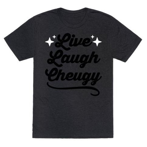 Live Love Cheugy T-Shirt