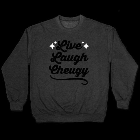 Live Love Cheugy Pullover