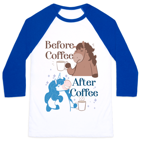 Before Coffee and After Coffee Baseball Tee