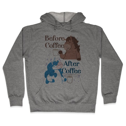 Before Coffee and After Coffee Hooded Sweatshirt