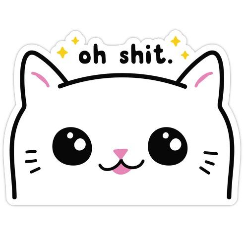 Cuss Cat Oh Shit Die Cut Sticker