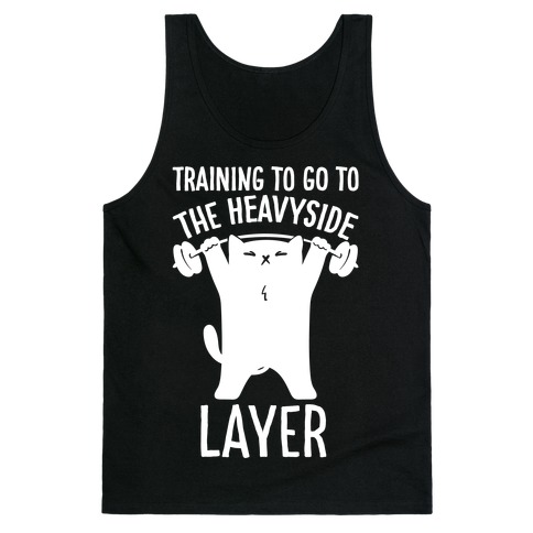 Training To Go To The Heavyside Layer Parody White Print Tank Top