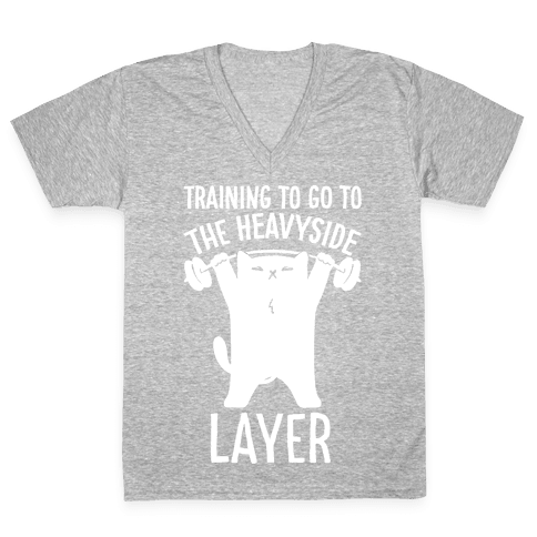 Training To Go To The Heavyside Layer Parody White Print V-Neck Tee Shirt