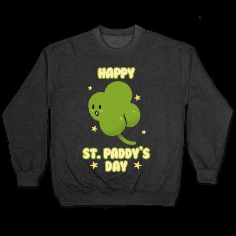 Happy St. Paddy's Day Shambutt Tee Tee Pullover