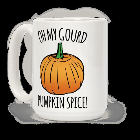 Oh My Gourd Pumpkin Spice Coffee Mug