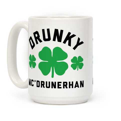 Drunky Mc'Drunkerhan Coffee Mug