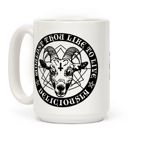Black Philip: Wouldst Thou Like To Live Deliciously Coffee Mug