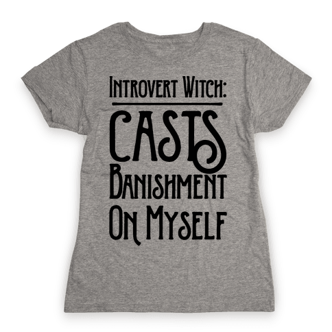Introvert Witch Womens T-Shirt