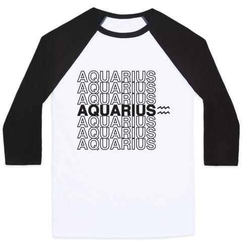 Aquarius - Zodiac Thank You Parody Baseball Tee