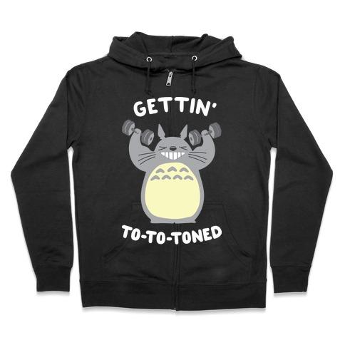 Gettin' Tototoned Zip Hoodie