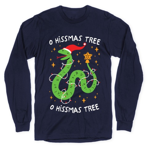 O Hissmas Tree Long Sleeve T-Shirt