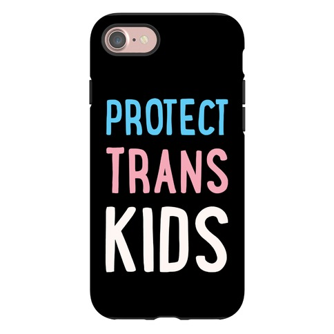 Protect Trans Kids Phone Case