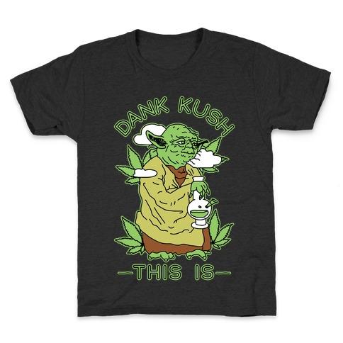 Dank Kush This Is Kids T-Shirt