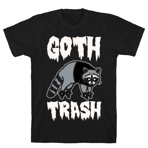 Goth Trash Raccoon White Print Mens T-Shirt