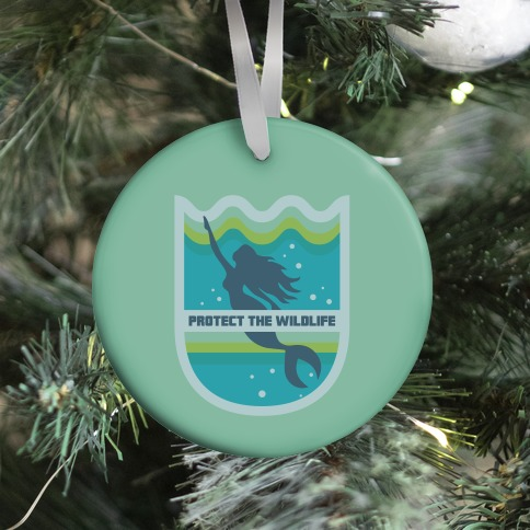 Protect The Wildlife (Mermaid) Ornament