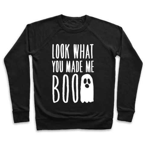 Look What You Made Me Boo Parody White Print Pullover