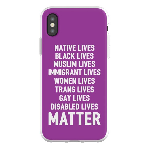 Minority Lives Matter Phone Flexi-Case