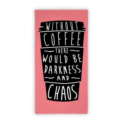 WIthout COffee Beach Towel