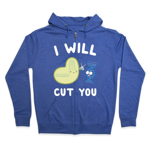 Crispr Will Cut You Zip Hoodie