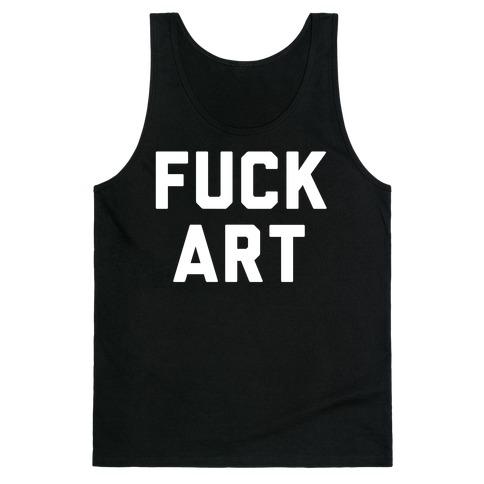 F*** art Tank Top
