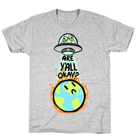 Are Y'all Okay? T-Shirt