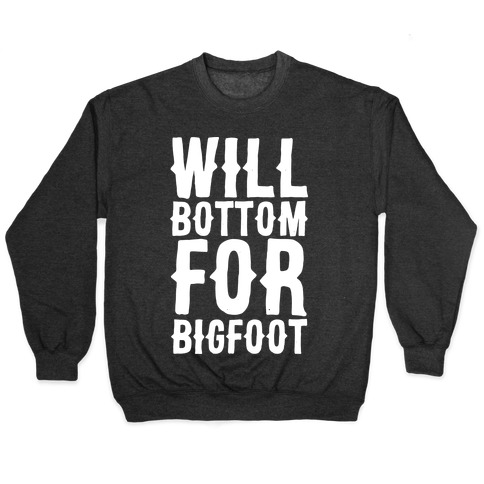 Will Bottom for Bigfoot Pullover