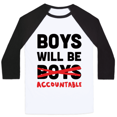Boys Will Be Accountable Baseball Tee