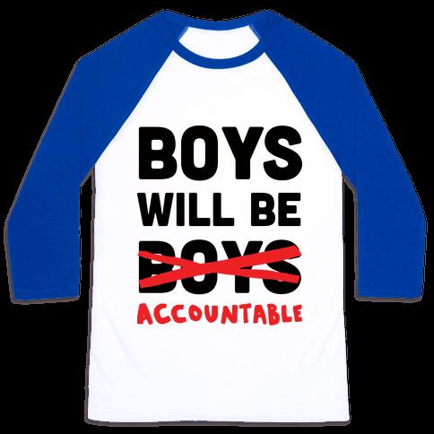 Boys Will Be Accountable Baseball Tee