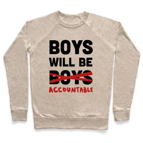 Boys Will Be Accountable Pullover