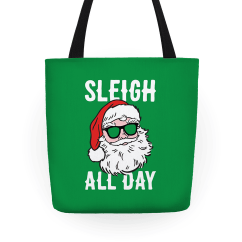 Sleigh All Day Santa Tote