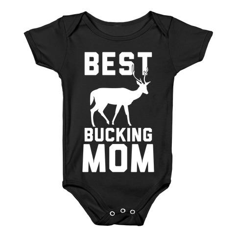 Best Bucking Mom Baby Onesy