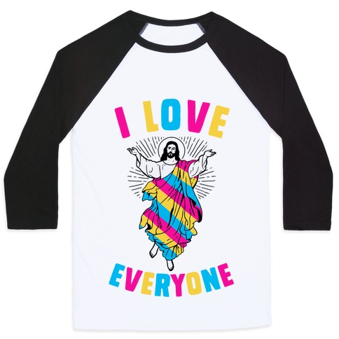I Love Everyone (Jesus) Baseball Tee