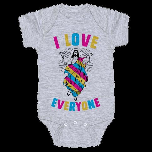 I Love Everyone (Jesus) Baby Onesy