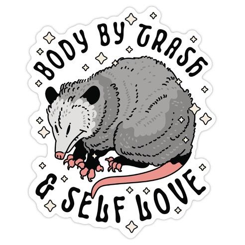 Body By Trash And Self Love Possum Die Cut Sticker