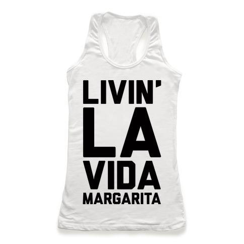 Livin' La Vida Margarita Racerback Tank Top