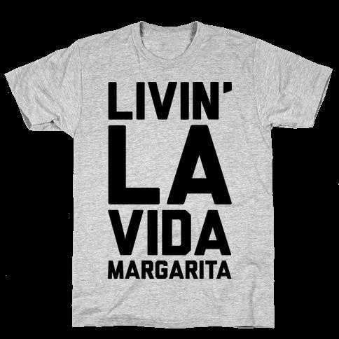 Livin' La Vida Margarita Mens T-Shirt