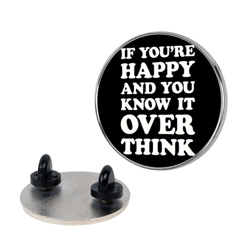 If You're Happy And You Know It Overthink pin