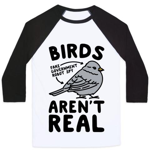Birds Aren't Real Baseball Tee