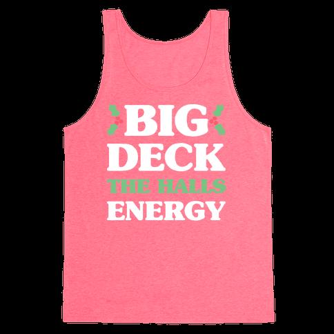 Big Deck The Halls Energy Tank Top