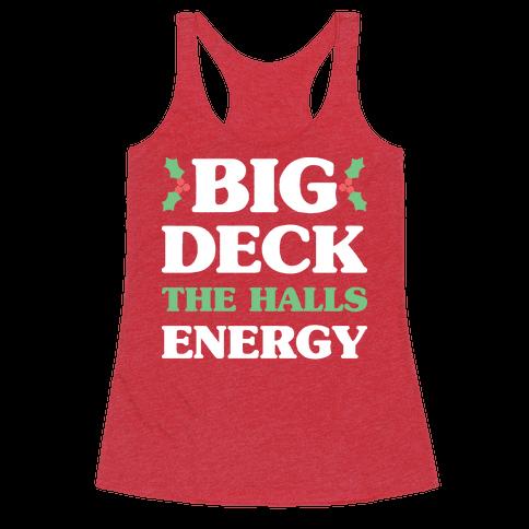 Big Deck The Halls Energy Racerback Tank Top
