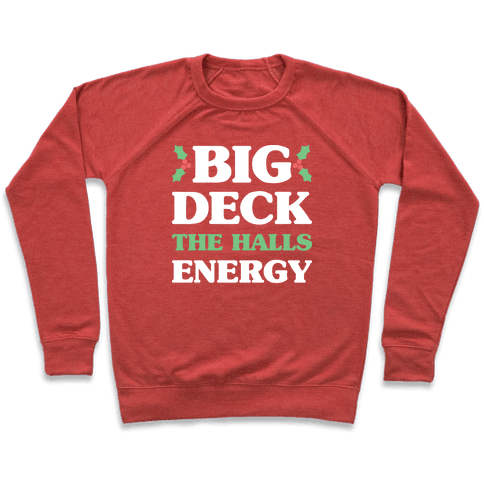 Big Deck The Halls Energy Pullover