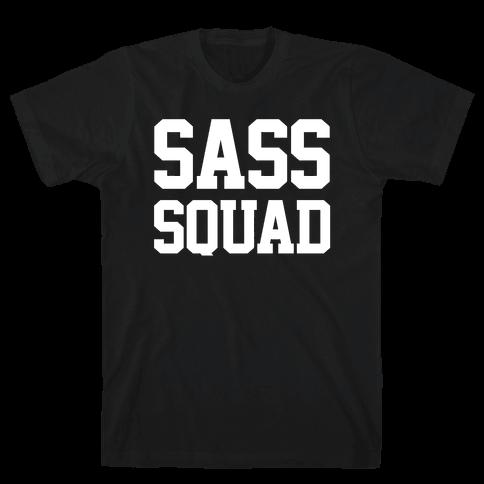 Sass Squad Mens T-Shirt